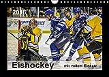 Mit vollem Einsatz - Eishockey (Wandkalender 2016 DIN A4 quer): Eishockey, Teamsport der Extra-Klasse - beispiellose Kombination von körperlicher ... (Monatskalender, 14 Seiten) (CALVENDO Sport)
