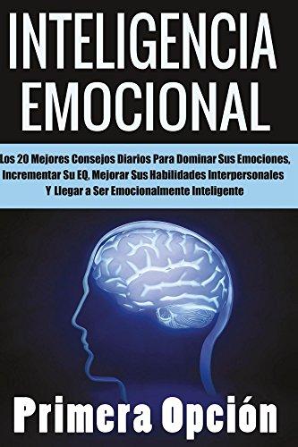 Inteligencia Emocional (E.Q. nº 1)