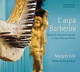 L'arpa Barberini - Gesang und Harfe im frühbarocken Rom