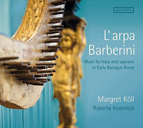 L'arpa Barberini - Chant et harpe dans la Rome baroque