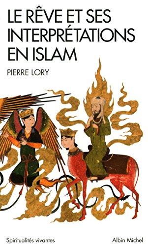 Le Rve et ses interprtations en Islam