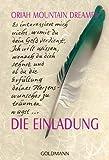 Die Einladung von Dreamer. Oriah Mountain (2000) Taschenbuch