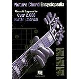 Picture Chord Encyclopedia: Photos & Diagrams for 2,600 Guitar Chords!