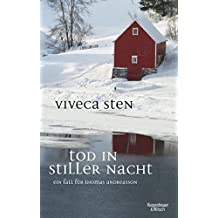 Tod in stiller Nacht: Thomas Andreassons sechster Fall (Thomas Andreasson ermittelt)