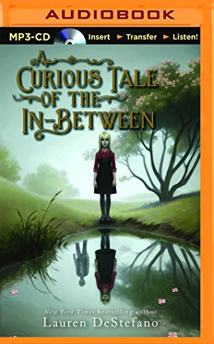 A Curious Tale of the In-Between by Lauren DeStefano (2016-01-19)