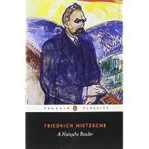 A Nietzsche Reader (Classics) by Friedrich Nietzsche (2004-06-14)