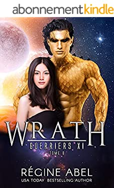 Wrath (Guerriers Xi t. 8)