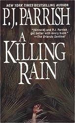 Killing Rain (Louis Kincaid Mysteries) by P. J. Parrish (2005-02-01)