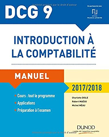 DCG 9 - Introduction à la comptabilité 2017/2018 - 9e éd. - Manuel