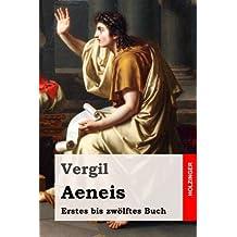 Aeneis: Erstes bis zwölftes Buch