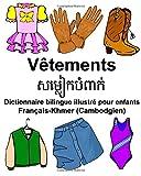 Telecharger Livres Francais Khmer Cambodgien Vetements Dictionnaire bilingue illustre pour enfants (PDF,EPUB,MOBI) gratuits en Francaise