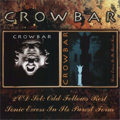 Sonic Excess + Odd Fellows Rest by Crowbar