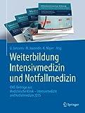Weiterbildung Intensivmedizin und Notfallmedizin: CME-Beiträge aus: Medizinische Klinik - Intensivmedizin und Notfallmedizin 2015