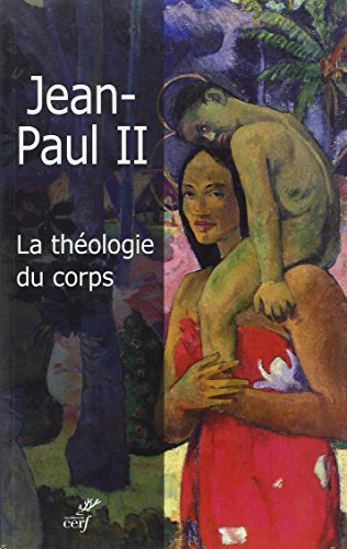 La théologie du corps par Yves Semen