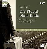 Die Flucht ohne Ende: Ungek?rzte Lesung mit Karl Walter Diess (1 mp3-CD)