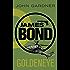 Goldeneye (John Gardner's Bond series Book 16)