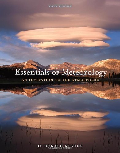 Essentials of Meteorology: An Invitation to the Atmosphere por C Donald Ahrens