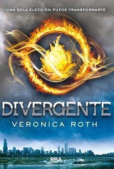 Divergente (Trilogía Divergente) de [Roth, Veronica]