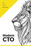 #3: Modern CTO: Everything you need to know, to be a Modern CTO.