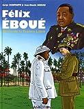 Félix Eboué. Héros de la France Libre