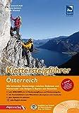 Klettersteigführer Österreich: Alle lohnenden Klettersteige zwischen Bodensee und Wienerwald - mit Steigen in Bayern und Slowenien mit DVD-ROM ! - Andreas Jentzsch, Axel Jentzsch-Rabl, Dieter Wissekal