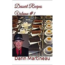 Dessert Recipes Volume #1 (English Edition)