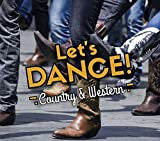 LET'S DANCE -COUNTRY &..