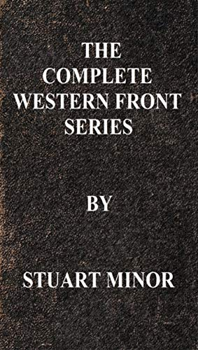The Complete Western Front Series  by  Stuart Minor (English Edition)