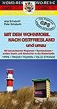 Mit dem Wohnmobil nach Ostfriesland und umzu - Peter Schuberth, Anja Schuberth