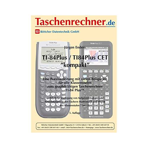 """TI 84 Plus """"kompakt"""", Fachbuch zum leichten Einstieg, 152 Seiten"""