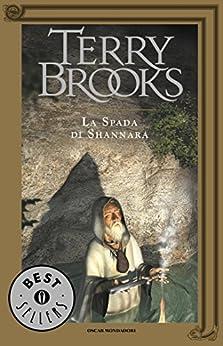 Il ciclo di Shannara - 1. La spada di Shannara di [Brooks, Terry]