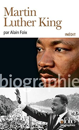 Martin Luther King par Alain Foix