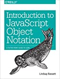 Introduction to JavaScript Object Notation: A To-the-Point Guide to JSON (English Edition)