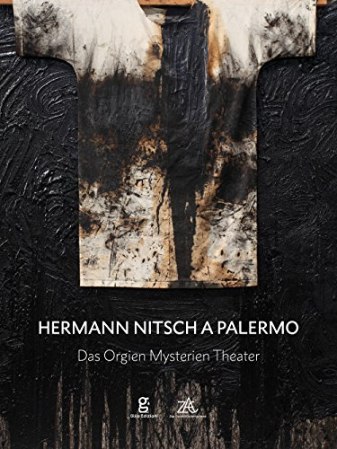 Hermann Nitsch a Palermo. Das Orgien Mysterien Theater. Ediz. italiana, inglese e tedesca por aa.vv.