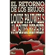 El Retorno de Los Brujos (Spanish Edition) by Jacques Bergier (1995-04-01)
