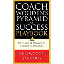 Coach Wooden's Pyramid of Success Playbook by John Wooden (2005-07-29)