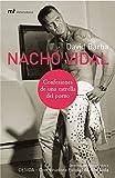 Nacho Vidal: Confesiones de una estrella del porno (MR...
