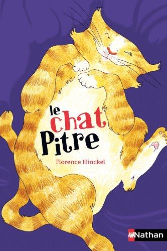 Le Chat Pitre par Florence Hinckel