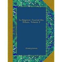 La Régence: Journal Des Échecs, Volume 2