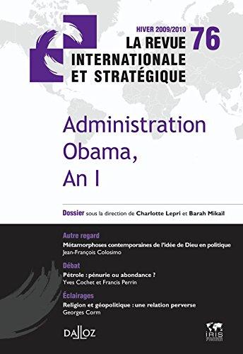 Administration Obama, An I. Revue internationale stratégique nº76-2009/2010