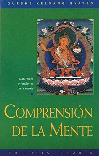 Comprension de la mente. por Kelsang Gyatso