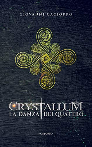 Risultati immagini per crystallum la danza dei 4