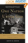 #10: One Nation Under God: How Corporate America Invented Christian America