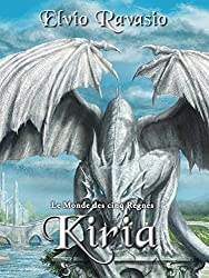 Kiria, le Monde des cinq Règnes