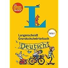 Langenscheidt Grundschulwörterbuch Deutsch - Mit Spielen für den Ting-Stift (Langenscheidt Grundschulwörterbücher)
