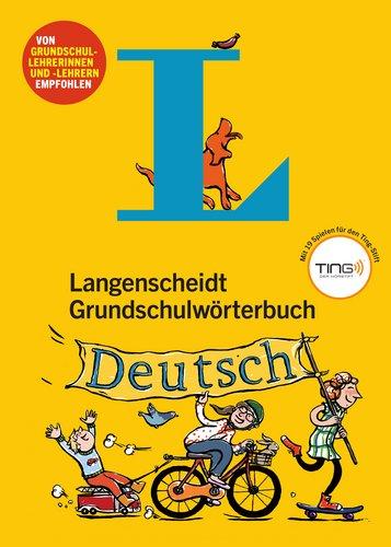 Langenscheidt Grundschulworterbuch Deutsch par Andrea Maria Wagner