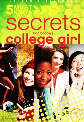 5 Must Know Secrets for Today's College Girl (English Edition)