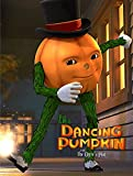 The Dancing Pumpkin and the Ogre