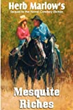 Mesquite Riches by Herb Marlow (2012-05-01)