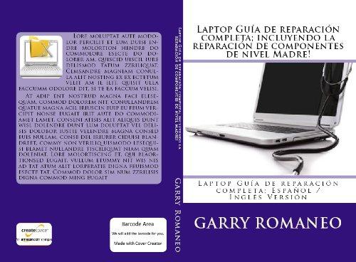 Laptop Guía de reparación completa; incluyendo la reparación de componentes de nivel Madre!